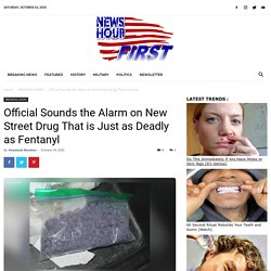 Official Sounds the Alarm on New Street Drug That is Just as Deadly as Fentanyl - NEWS HOUR FIRST