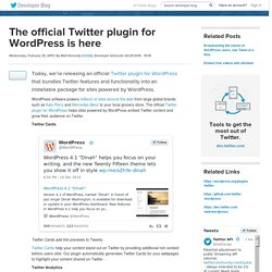 The official Twitter plugin for WordPress is here