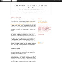 The Official Uberman Sleep Blog