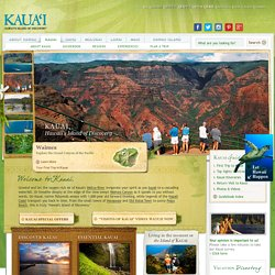 Kauai's Official Travel Site: Find Vacation & Travel Information