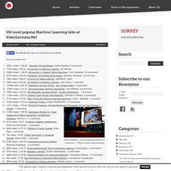 Official VideoLectures.NET Blog » 100 most popular Machine Learning talks at VideoLectures.Net