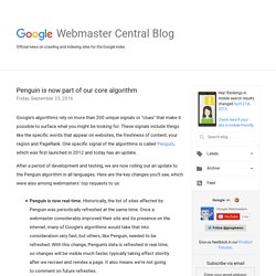 Official Google Webmaster Central Blog: Penguin is now part of our core algorithm