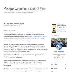 Official Google Webmaster Central Blog: HTTPS as a ranking signal