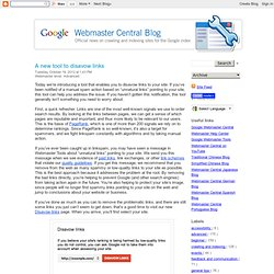 Official Google Webmaster Central Blog: A new tool to disavow links