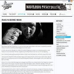 Official Website of High Focus Records » Rag N Bone Man