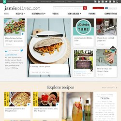 Jamie Oliver | Official site for recipes, books, tv, restaurants