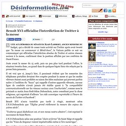 Benoît XVI officialise l'interdiction de Twitter à la messe - Désinformations.com - Web journal satirique