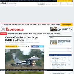 L'Inde officialise l'achat de 36 Rafale à la France