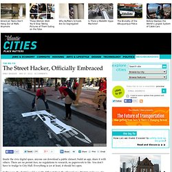 The Street Hacker, Officially Embraced - Neighborhoods