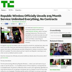 Republic Wireless Officially Unveils $19/Month Service: Unlimited Everything, No Contracts