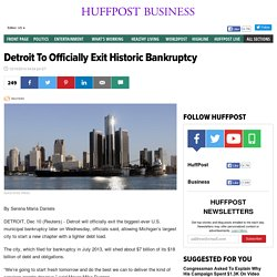 Detroit To Officially Exit Historic Bankruptcy