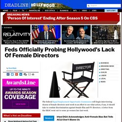 Feds Officially Probe Hollywood's Lack Of Female Directors