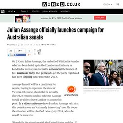 Julian Assange officially launches campaign for Australian senate