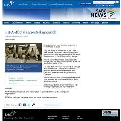 FIFA officials arrested in Zurich:Thursday 3 December 2015