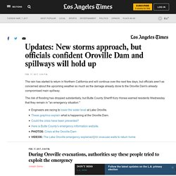 Live updates: Flooding threat at Oroville Dam eases slightly but...