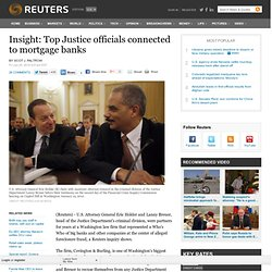 Insight: Top Justice officials connected to mortgage banks