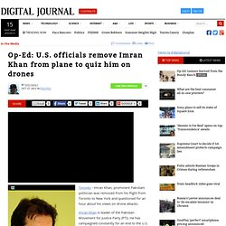 Op-Ed: U.S. officials remove Imran Khan from plane to quiz him on drones