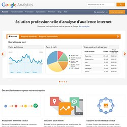 Google Analytics outil pour analyser le passage sur vos Sites
