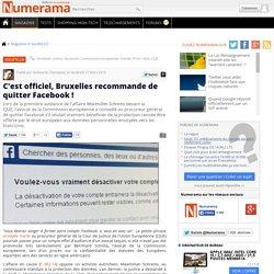 C'est officiel, Bruxelles recommande de quitter Facebook !