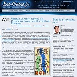 » Officiel : La France renonce à la Convention Européenne des Droits de l'Homme