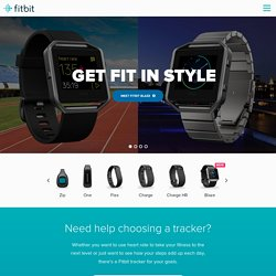 Fitbit® Official Site: Force, Flex, One and Zip Wireless Activity and Sleep Trackers