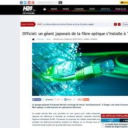 Officiel: un géant japonais de la fibre optique s'installe à Tanger