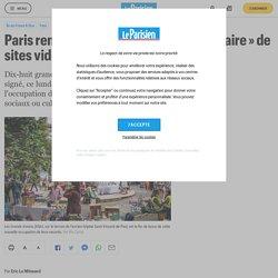 Paris rend officiel « l'occupation temporaire » de sites vides