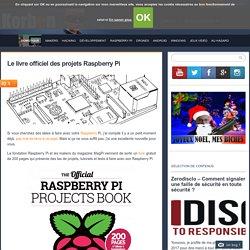 Le livre officiel des projets Raspberry Pi