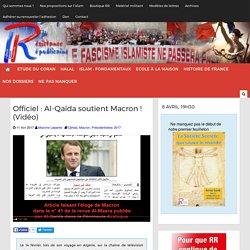 Officiel : Al-Qaïda soutient Macron ! (Vidéo)