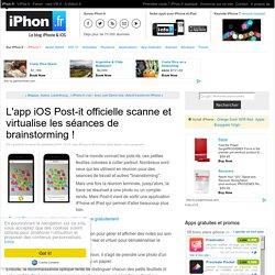 L'app iOS Post-it officielle scanne et virtualise les séances de brainstorming ! - iPhone 6, 6 Plus, iPad : le blog iPhon.fr