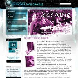 Fondation officielle pour un monde sans drogue : Dépendance à la cocaïne, effets de la cocaïne