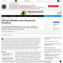 L'Europe officielle contre l'Europe des Européens