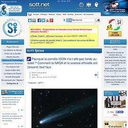 Pourquoi la comète ISON n'a-t-elle pas fondu au soleil ? Comment la NASA et la science officielle ont (encore) tout faux