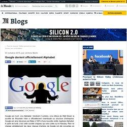 Google devient officiellement Alphabet (oct 2015)