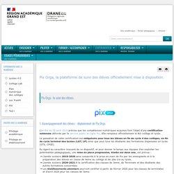 PIX - Pix Orga, la plateforme de suivi des élèves officiellement mise à disposition.