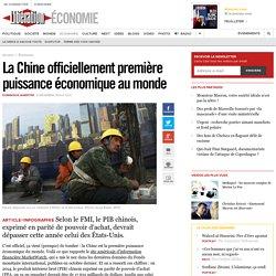 La Chine officiellement première puissance économique au monde