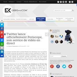 Twitter lance officiellement Periscope, son service de vidéo en direct