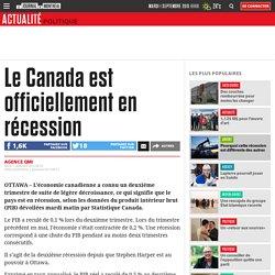 Le Canada est officiellement en récession