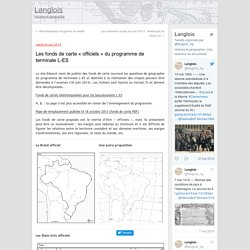 Les fonds de carte «officiels» du programme de terminale L-ES
