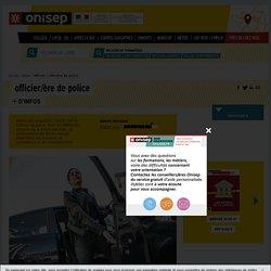 officier / officière de police - Onisep