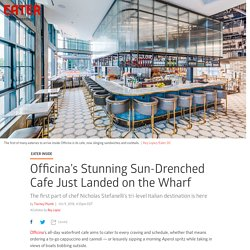 Officina's Stunning Sun-Drenched Cafe Just Landed on the Wharf - Eater DC