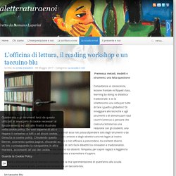 L'officina di lettura, il reading workshop e un taccuino blu