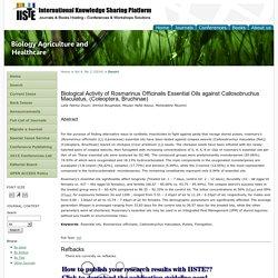 BIOLOGY AGRICULTURE AND HEALTHCARE - 2014 - Biological Activity of Rosmarinus Officinalis Essential Oils against Callosobruchus Maculatus, (Coleoptera, Bruchinae)