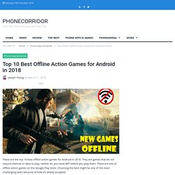 10 Best Offline Action Games for Android in 2018-No Internet Games