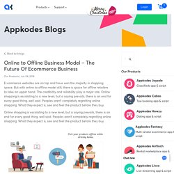 Online to offline business model – The future of e-commerce Business