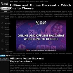 Offline and Online Baccarat – Which One to Choose