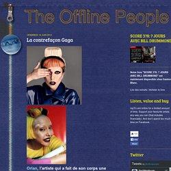 the offline people: La contrefaçon Gaga