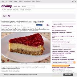 Offline - Málnás sajttorta. Vagy cheesecake. Vagy csízkék