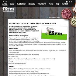 """OFFRE EMPLOI """"NEW"""" FARM: 5 PLACES A POURVOIR"""