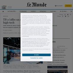 TF1 s'offre un nouveau plateau pour JT high-tech